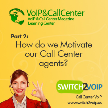 Voip call center agent motivation