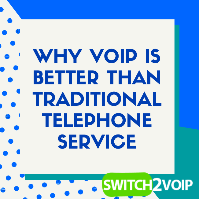 Why voip is better than traditional phone lines