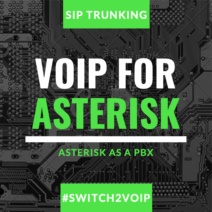 Voip sip trunking for asterisk