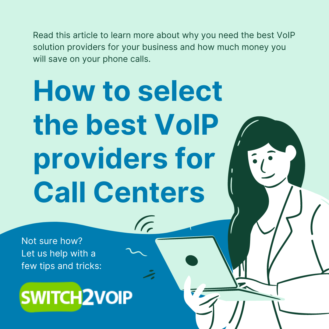 Select the best voip providers for call centers