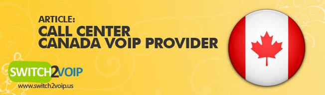 Call Center VoIP Canada